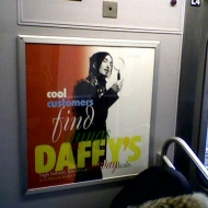 Johnny Dynell on Matthew Mendenhall Daffy's ad, subway photo by Darlinda Just Darlinda, 2009